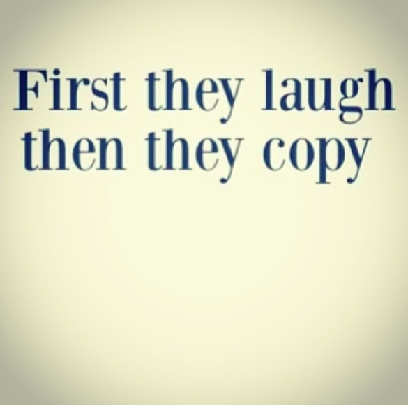 1st they laugh